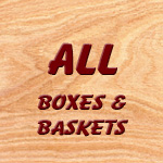 All Boxes & Baskets